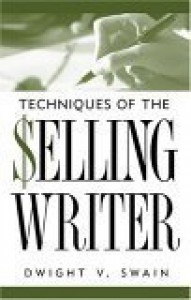 Techniques of the Selling Writer - Dwight V. Swain