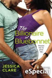 The Billionaire of Bluebonnet (Bluebonnet, #1.5) - Jessica Clare