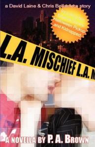 L.A. Mischief - P.A. Brown