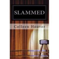 Slammed (Slammed, #1) - Colleen Hoover