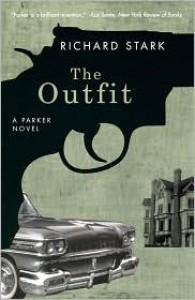 The Outfit  - Richard Stark