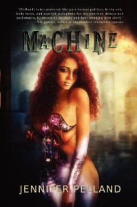 Machine - Jennifer Pelland