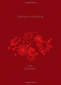 Demons in the Spring - Joe Meno