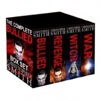 Bullied:  The Complete Series - Christopher  Smith,  Brandi Doane,  Jon McCann