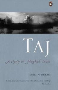 Taj: A Story of Mughal India - Timeri N. Murari