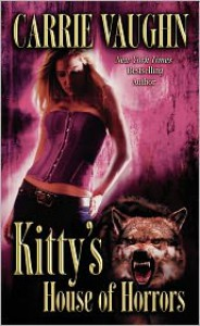 Kitty's House of Horrors (Kitty Norville Series #7) -