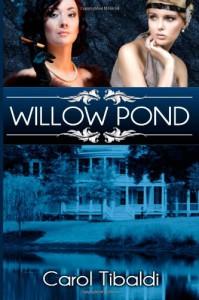 Willow Pond - Carol Tibaldi