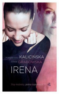 Irena - Kalicińska Małgorzata,  Grabowska Barbara