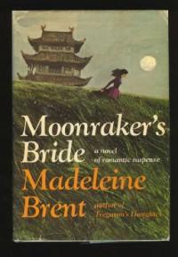 Moonraker's Bride - Madeleine Brent