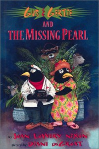 Gus & Gertie and the Missing Pearl - Joan Lowery Nixon