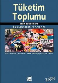 Tüketim Toplumu - Jean Baudrillard
