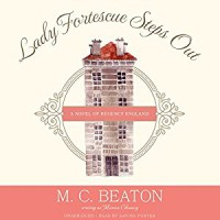 Lady Fortescue Steps Out: The Poor Relation, Book 1 - M.C. Beaton, Davina Porter