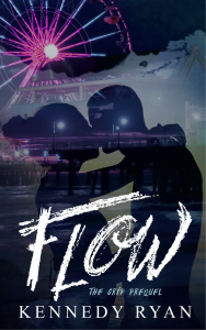 Flow (GRIP Prequel) - Kennedy Ryan