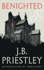 Benighted - J.B. Priestley