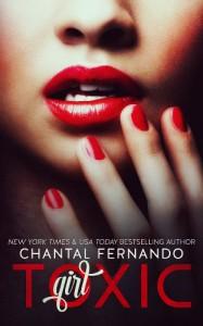 Toxic Girl - Chantal Fernando