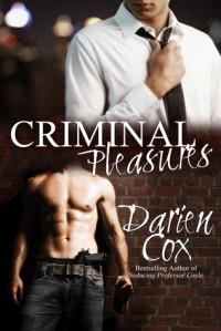 Criminal Pleasures - Darien Cox