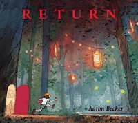 Return - Aaron Becker, Aaron Becker