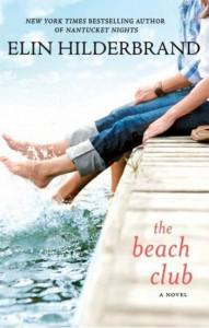 The Beach Club - Elin Hilderbrand