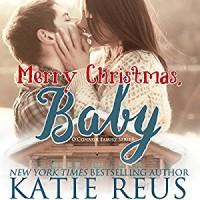 Merry Christmas, Baby - Katie Reus