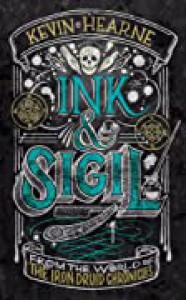 Ink & Sigil  - Kevin Hearne