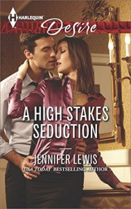 A High Stakes Seduction (Harlequin Desire) - Jennifer Lewis