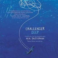 Challenger Deep - Michael Curran-Dorsano, Neal Shusterman