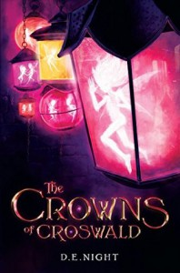 The Crowns of Croswald - D.E. Night