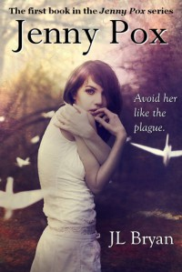 Jenny Pox (The Paranormals #1) - J.L. Bryan