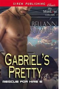 Gabriel's Pretty - Bellann Summer