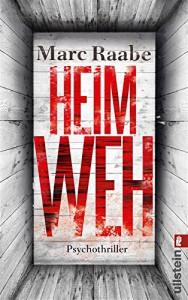 Heimweh: Thriller - Marc Raabe