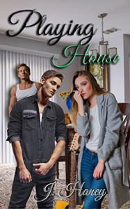 Playing House (A Heart Strings Love Affair Book 2) - J. Haney