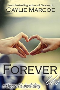 Forever Us - Caylie Marcoe