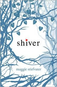 Shiver (Wolves of Mercy Falls Series #1) -
