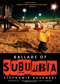 Ballads of Suburbia - Stephanie Kuehnert