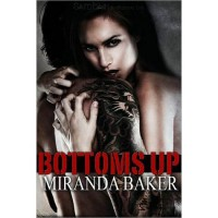 Bottoms Up (Come Again, #1) - Miranda Baker