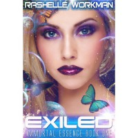 Exiled (Immortal Essence, #1) - RaShelle Workman