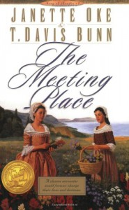 The Meeting Place (Song of Acadia #1) - T. Davis Bunn;Janette Oke