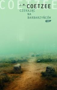 Czekając na barbarzyńców - John Maxwell Coetzee