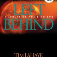 Left Behind: A Novel of the Earth's Last Days  - Tim LaHaye, Jerry B. Jenkins