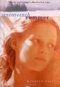 Seventeenth Summer - Maureen Daly