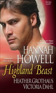 Highland Beast - Hannah Howell, Heather Grothaus, Victoria Dahl