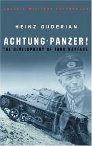 Achtung - Panzer! (Cassell Military Classics) - Heinz Guderian