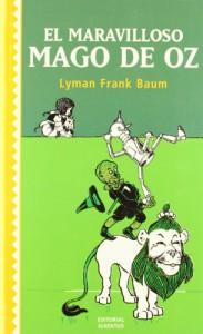 El Maravilloso Mago De Oz (Coleccion Juventud) - L. Frank Baum
