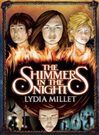 The Shimmers in the Night - Lydia Millet