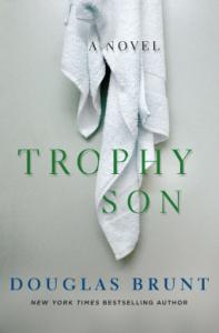 Trophy Son - Douglas Brunt