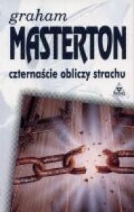 Czternaście obliczy strachu - Graham Masterton