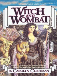 Witch and Wombat - Carolyn Cushman