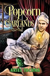 Popcorn Garlands (2016 Advent Calendar - Bah Humbug) - Ariel Tachna