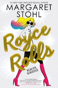 Royce Rolls - Margaret Stohl