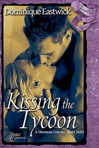Kissing the Tycoon - Dominique Eastwick